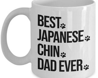 Japanese Chin Mug, Japanese Chin Dog, Best Japanese Chin Dad Ever, Gift for Dad