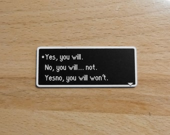 Yesno You Will Won't - Earthbound Dialog Box