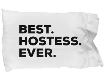 Hostess Pillow Case, Gifts For Hostess  , Best Hostess Ever, Hostess Pillowcase, Christmas Present, Hostess Gift