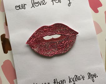 "Kylie Jenner Card- ""Our Love For You Is Bigger Than Kylie's Lips"""