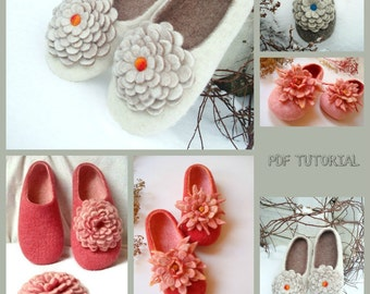 2 in 1 PDF Tutorial in English Felted Slippers, and Felted flower decoration using wet felting technique