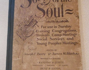 Antique Songs of The Soul Hymnal 1899