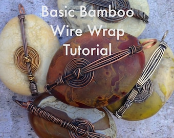 Basic Bamboo Style Wire Wrap Tutorial