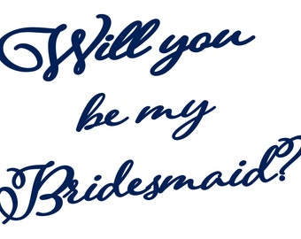 Will You Be My Bridesmaid / MOH