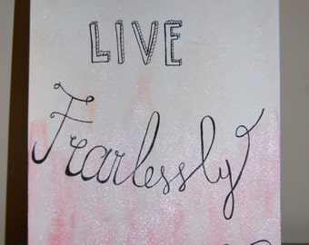 """Live Fearlessly: Watercolor Print, 9"""" X 12"""""""