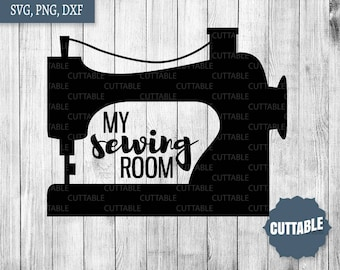 My sewing room cut files, sew craft room svg cut files, sewing room svg, sew cut file for cricut, silhouette, commercial use sew machine svg