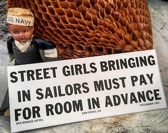 I Took It To The Print Shop For You Reprint Of 1940s Hotel Sign Girls You Gotta Pay In Advance
