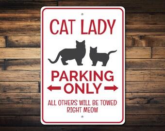Cat Lady Sign, Cat Lady Parking Sign, Cat Lady Gift, Cat Lady Decor, Cat Lover Gift, Cat Lover Sign, Cat Sign - Quality Aluminum ENS1002923