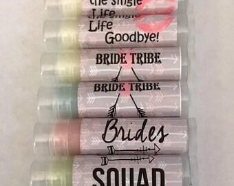 Baume à lèvres Bachelorette, Bachelorette Party Favors, embrasser la vie simple au revoir, la tribu de mariée, la mariée Squad