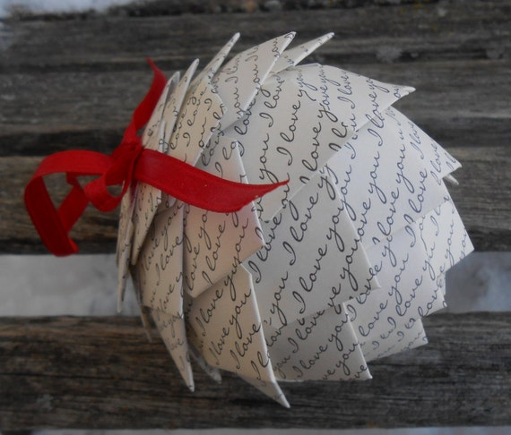 I LOVE YOU Paper Ball Ornament. Decoration, Christmas, Gift, Birthday, Anniversary, Wedding. Unique Gift. Mom, Dad, Wife