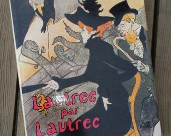 """Book """"Lautrec by Lautrec"""" P. Huisman 1964 vintage"""