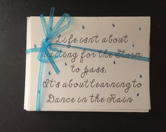 Life isnt about waiting for the storm to pass, its about learning to dance in the rain
