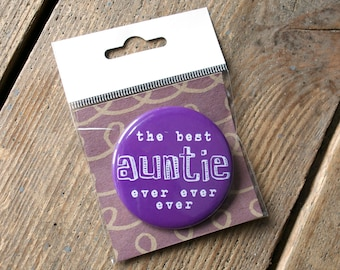 CLEARANCE - Best Auntie Badge - badge for auntie - gift for aunt - gift for auntie - Favourite Auntie Gift - best aunt gift