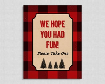We Hope You Had Fun Please Take One Favor Sign, Lumberjack Shower Table Sign, Birthday, DIY Printable