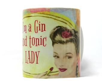 Gin and Tonic Mug, Gin Quote Mug, Gin Lovers Gift