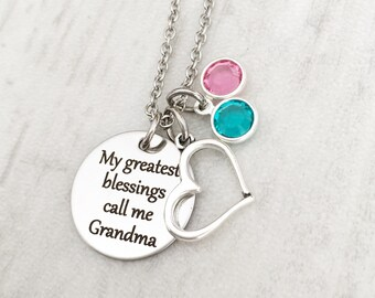 Mother's Day Gift for Grandma - Grandmother's Birthstone Jewelry - Necklace Gift from Grandkids - My greatest blessings call me Grandma