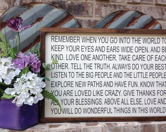 Remember when you go into the world, Farmhouse Style Sign, Graduation Sign, Inspirational Sign, Wood Sign Saying, Framed Wood Sign