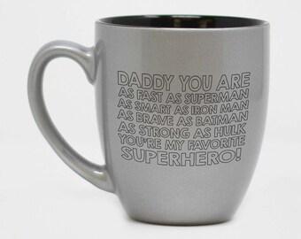 Papa, vous êtes super héros Mug, tasse de jour de fête des pères, fête des pères, cadeau pour papa, personnalisé Mug, tasse gravé, tasse en céramique--27179-CM06-102