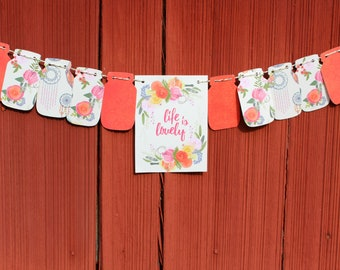 Life is Lovely Bunting