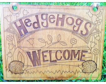 Hedgehogs Welcome - wooden Garden Sign