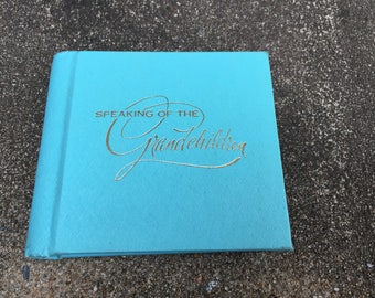 Speaking of the Grandchildren - A Vintage Brag Book / Photo Album