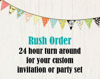 Rush Order Option, 24 hour turnaround on any Invitation or party set.