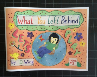 What You Left Behind #3: The Play Issue