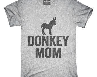 Donkey Mom T-Shirt, Hoodie, Tank Top, Gifts