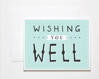 Get Well Card- Wishing You Well