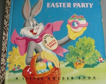 Vintage Little Golden Book Bugs Bunny at the Easter Party