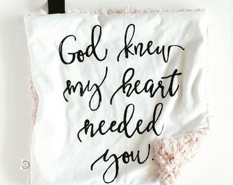 God Knew My Heart Needed You Lovey, Minky Lovey, Faux Fur Lovey, Boy Lovey, Girl Lovey, Neutral Lovey, White Lovey, Quote Lovey, Rainbow