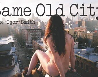 Same Old City Limited Edition Zine