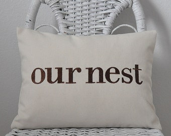 Our Nest Pillow Decorative Pillow Word Pillow INSERT INCLUDED. Inspirational Gift Choose your  Fabric Color.