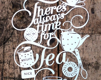 Papercut Template 'There's Always Time for Tea' Printable PDF JPEG for handcutting & SVG file for Silhouette Cameo or Cricut