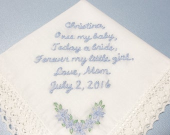 Mom to daughter, bridal gift, wedding handkerchief, hand embroidered,something blue,  today  a bride, wedding colors