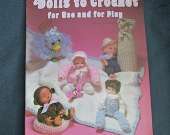Vintage Dolls to Crochet for Use and for Play 1981