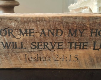 As for me and my house we will serve the Lord - SHELF SITTER Barn Wood Block SALE 17 Regular Price 22