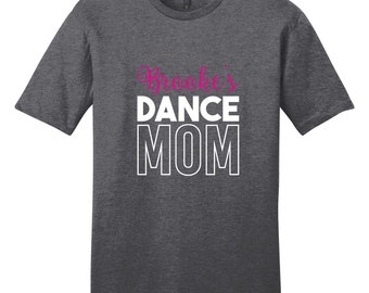 Custom Name Dance Mom - Personalized Sports T-Shirt
