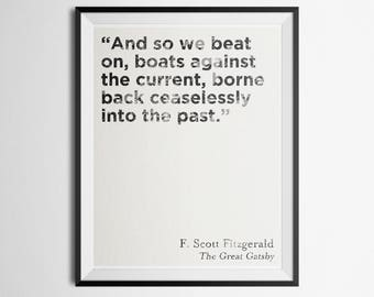 Minimalist Literary Quote Poster F. Scott Fitzgerald The Great Gatsby Print And so we beat on, boats against the current Print
