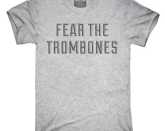 Fear The Trombones Funny Trombone T-Shirt, Hoodie, Tank Top, Gifts