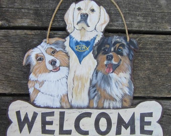 WELCOME Custom Dog Sign - Hand Crafted Hand Painted Wood