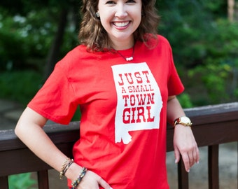 Just A Small Town Girl T-shirt, Southern Saying Shirt, Just A Small Town Girl Shirt, State Small Town Girl Name, Your State Shirt