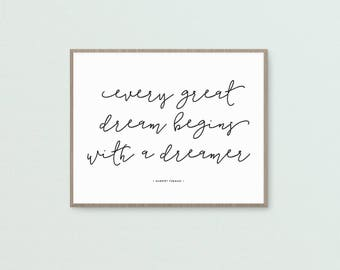Every Great Dream Art Print • Printable • Digital Download