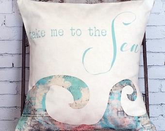 Pillow Cover Take Me to the Sea