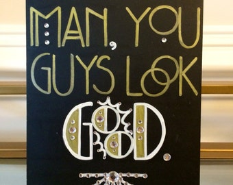 Art Deco -Roaring Twenties -Vintage -Old Hollywood-Great Gatsby Wedding Guest Compliment Sign