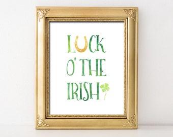Luck O The Irish Printable Wall Art St Patrick's Day Decor Print Horseshoe Shamrock Print Green Gold St Patricks Day Print Luck Of The Irish