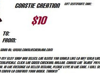 10 Dollar Gift Certificate for CoastieCreation