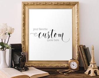 CUSTOM PRINTABLE, Wedding Print Calligraphy, Personalized Print, Custom Quote, Custom Wall Art, Dorm Decor, Wedding Sign Printable