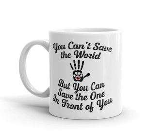 You Can't Save the World Mug