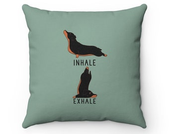 Inhale Exhale Dachshund Pillow, Dog Yoga Throw Pillow Covers, Pillow Cases, Dog Lover Cushion, Funny Housewarming gift Wiener Dog Home Decor